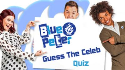 Blue Peter - Quiz: Guess The Celebrity