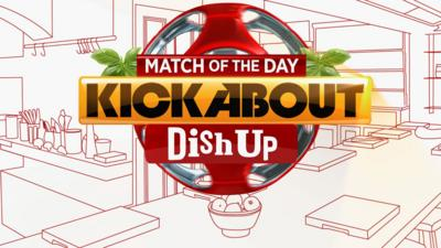 MOTD Kickabout - Match Of The Day Kickabout: Dish Up Recipes