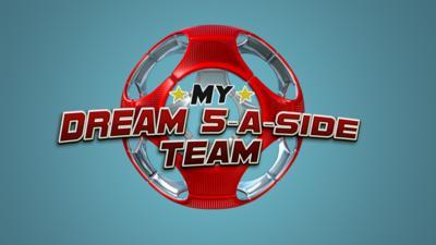 MOTD Kickabout - My Dream 5-A-Side Team