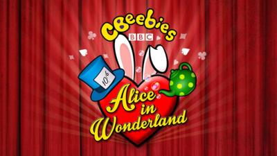 CBeebies Panto: Alice in Wonderland