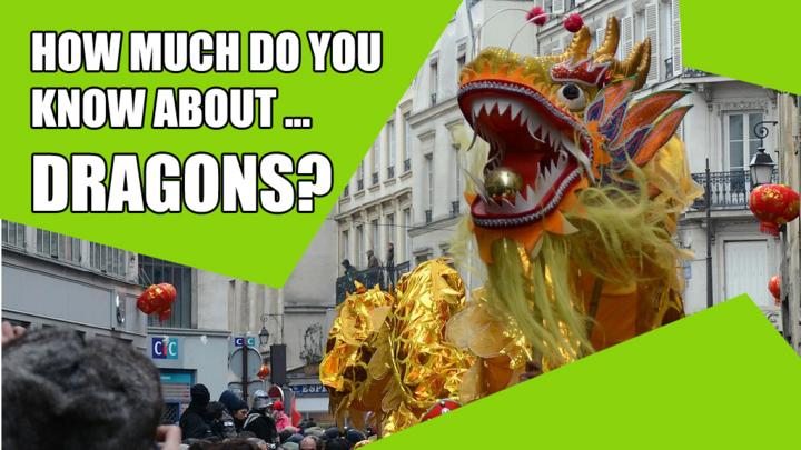 Quiz: How Much Do You Know About Dragons?
