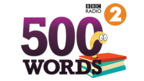 Radio 2's short story writing competition 500 WORDS returns