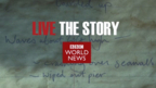 BBC World News and BBC.com/news launch 'Live the Story' global marketing campaign