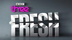Fresh Documentaries on BBC Three
