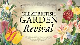 The award-winning series Great British Garden Revival returns to BBC Two with Britain's top television gardening talent