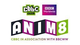 CBBC, BBC Worldwide - Anim8