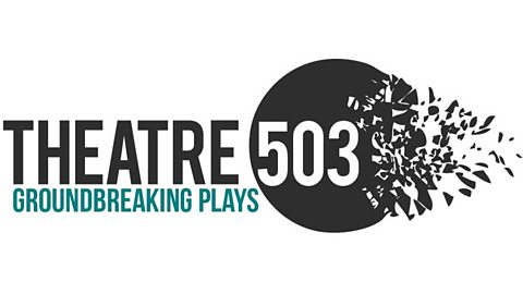 Theatre 503 Playwriting Award and 503Five