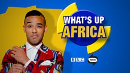 Ikenna Azuike is back with bitesize news for the fourth series of What's Up Africa