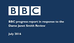 BBC progress report in response to the Dame Janet Smith Review