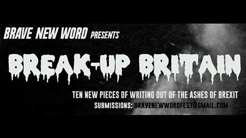 Brave New Word presents Break-Up Britain