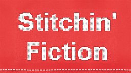 Stitchin' Fiction