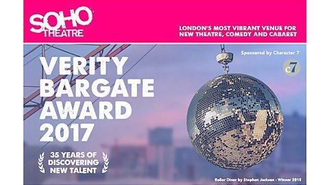 Verity Bargate Award & Character 7 Development - Soho Theatre