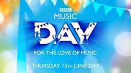 BBC Music announces details of BBC Music Day 2017