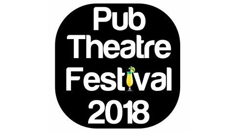 Pub Theatre Festival 2018