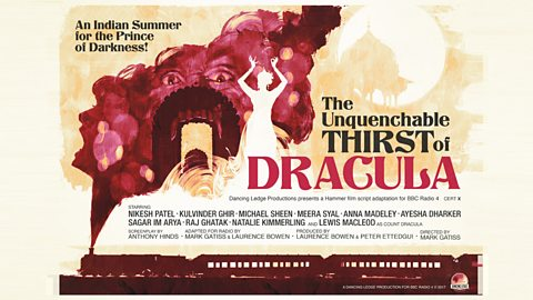 Mark Gatiss directs The Unquenchable Thirst Of Dracula as part of Fright Night on Radio 4