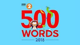 500 Words, 2018