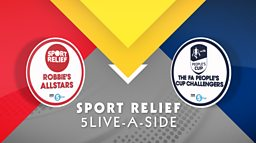 BBC Radio 5 Live announces 5 Live A-Side: The FA People's Cup for Sport Relief