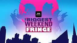 BBC Music announces The Fringe - an ambitious 10-day outreach programme in the lead up to The Biggest Weekend