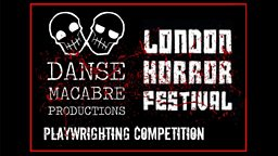 BBC - London Horror Festival Playwriting Competition