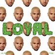 Chris Brown - Loyal (feat. Lil Wayne & Tyga) Mp3