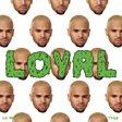 Chris Brown - Loyal (feat. Lil Wayne & Tyga) Mp3