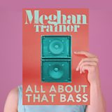 Meghan Trainor - All About That Bass Mp3