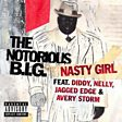Nasty Girl (feat. Nelly, Jagged Edge, Avery Storm & P. Diddy)