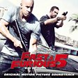 Fast And Furious 5: Rio Heist (Original Motion Picture Soundtrack)