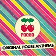 Pacha - Original House Anthems
