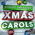Greatest Ever - Christmas Carols & Songs