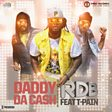 Daddy Da Cash (feat. T-Pain)