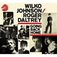 Going Back Home (feat. Roger Daltrey)