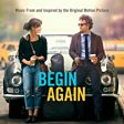 Begin Again (Original Soundtrack)