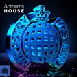 Anthems House - Ministry of Sound
