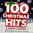 100 Christmas Hits & Xmas Classics - The Greatest Holiday Songs & Carols Collection
