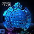 Anthems - House