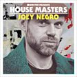 Defected Presents House Masters: Joey Negro