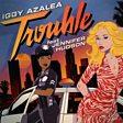 Trouble (feat. Jennifer Hudson)