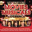 Ultimate Movies & Musicals Experience