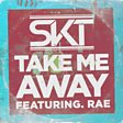Take Me Away (feat. Rae)