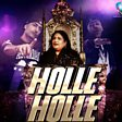 Holle Holle (feat. Dr. Zeus & Shortie)