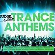 Judge Jules Trance Anthems
