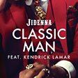 Classic Man (Remix) (feat. Kendrick Lamar)