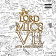 Lord Of The Mics VII