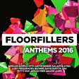 Floorfillers Anthems 2016