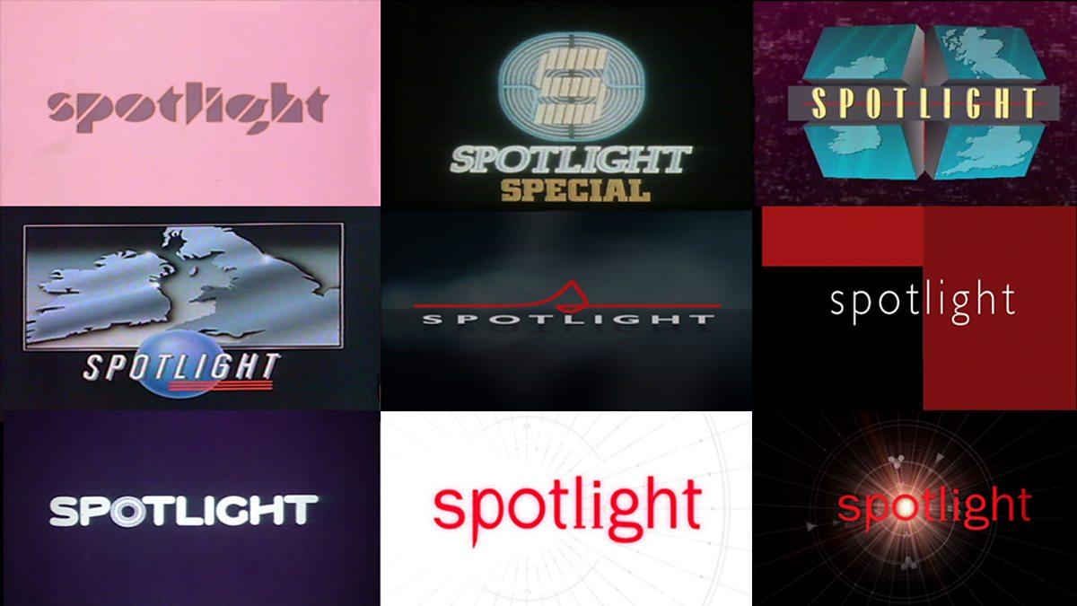 BBC One - Spotlight, Spotlight at 40 - Spotlight at 40