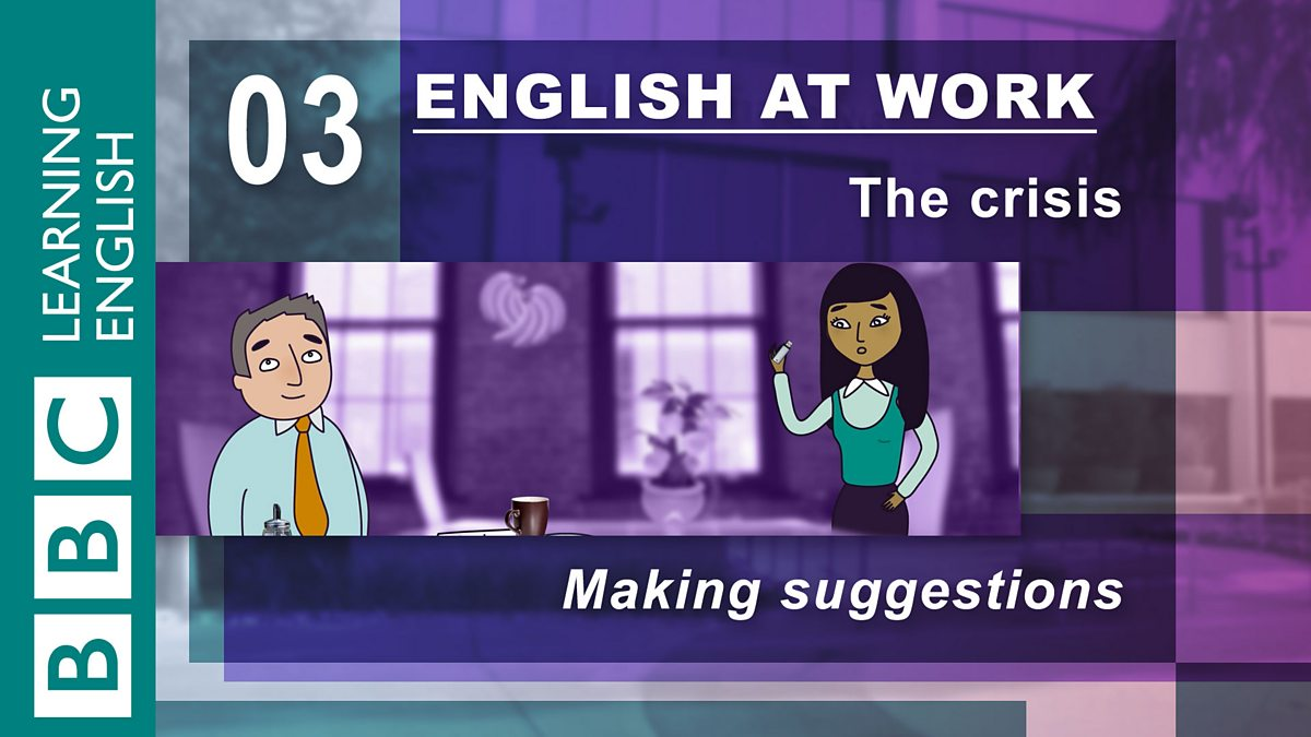 BBC Learning English - English at Work 8: Language for ...