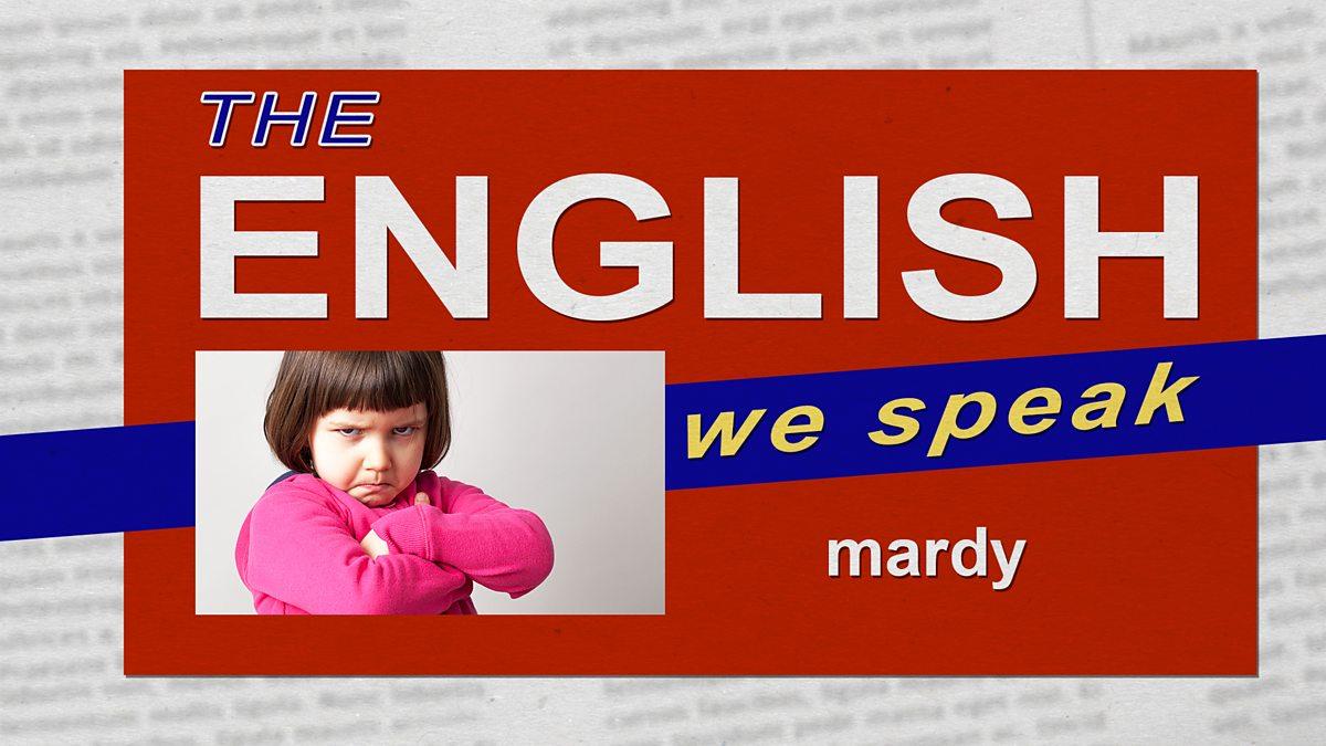 BBC Learning English - The English We Speak / Mardy