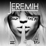 Don't Tell 'Em (feat. Y.G.)