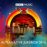 BBC 6 Music's Alternative Jukebox 2016